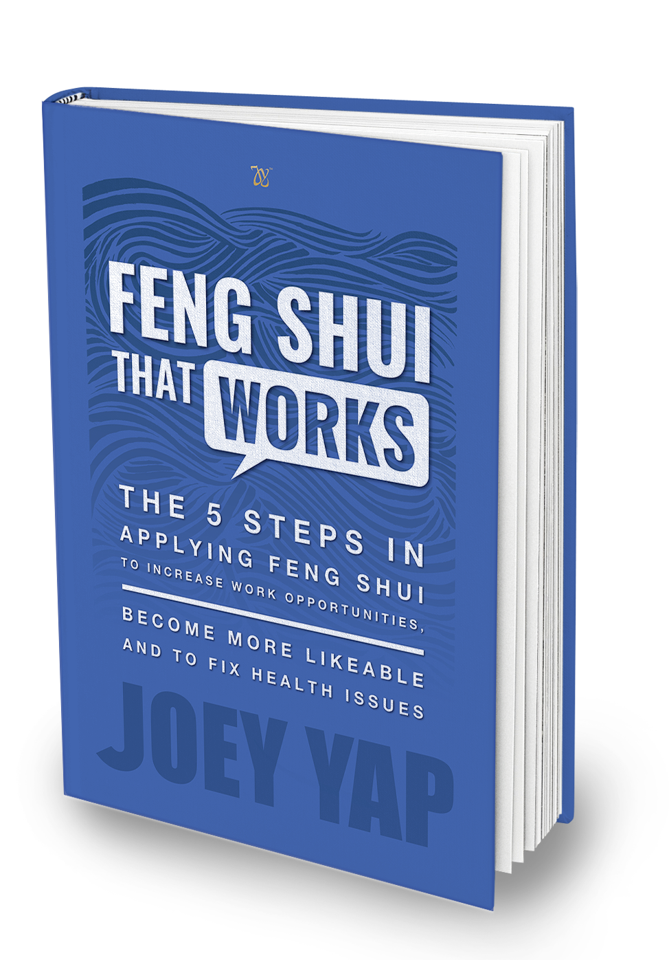 Joey Yap s Feng Shui That Works 777aa377fc